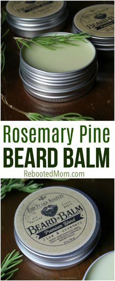 Learn how to make this simple and fragrant rosemary pine beard balm for the bearded man in your life or to give as gifts to family and friends! #beard #beardbalm #rosemary #pine #giftsforhim #essentialoils #DIY