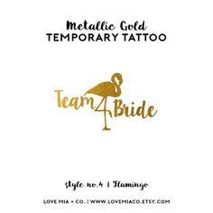 Flamingo Bachelorette Tattoos | Metallic Gold Temporary Tattoo, Beach Bachelorette Party Tattoo Favor, Pool Party Flamingo Team Bride Tattoo by LoveMiaCo on Etsy https://www.etsy.com/listing/452053088/flamingo-bachelorette-tattoos-metallic