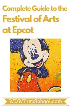 Everything you need to know about the Festival of Arts at Epcot | food, entertainment, special art, + more | #epcot #disneyworld #disneytips