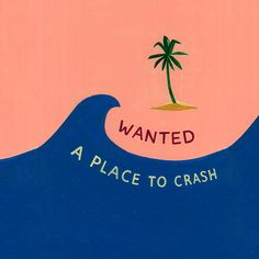 Wanted: A place to crash