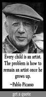 I love this Picasso quote