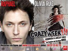 OLIVIA RUIZ ET RAPHAEL @ CRAZYWEEK!!! #19JUILLET  www.crazyweek.fr