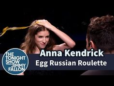 The Tonight Show Starring Jimmy Fallon: Egg Russian Roulette with Anna Kendrick