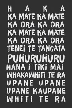 The Haka Rugby Lyrics New Zealand Rugby Poster The lyrics of The Haka, the historic maori dance and a tradition in New Zealand Rugby opening game