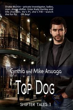 Top Dog (Shifter Tales 1) with Secret Cravings Publishing