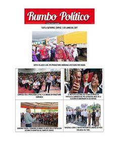 Lunes 5 de junio issuu  RUMBO POLITICO NOTICIAS Y COLUMNA GENERADAS EN CHIAPAS  MÉXICO