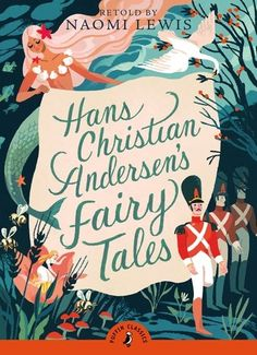 Hans Christian Andersen's Fairy Tales (Puffin Classics) by Hans Christian Andersen http://www.amazon.com/dp/0141329017/ref=cm_sw_r_pi_dp_p3yHvb05DWJCP