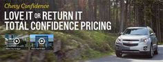 Chevrolet Backs New Vehicle Lineup with Guarantee.  Love it or Return it!  #chevyconfidence