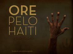 Os haitianos também foram vítimas de desastres naturais. Nossas orações fazem diferença na vida daqueles por quem oramos. Que o Senhor faça milagres no Haiti! Oremos!