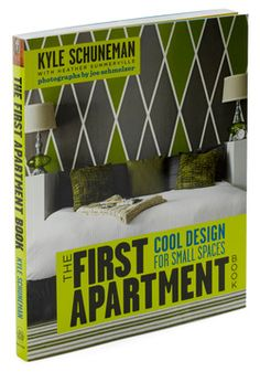 """""""The First Apartment Book"""" by Kyle Schuneman - for tight spaces on a tiny budget."""