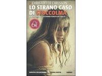 Lo strano caso di Stoccolma. Vincent Franke e la donna venuta dal nulla (Christoffer Carlsson) #Ciao