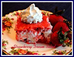Sweet Tea and Cornbread: Strawberry Dream Salad!