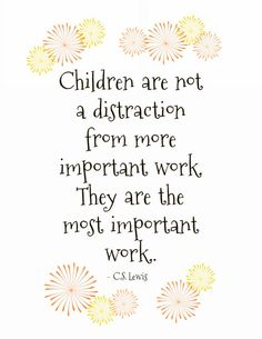Free printables of C. Lewis quotes from Free printables of C. Lewis quotes from Life Quotes Love, Great Quotes, Quotes To Live By, Inspirational Quotes, Baby Quotes, Good Quotes For Kids, Quotes For Parents, Stay At Home Mom Quotes, Mummy Quotes