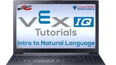 This video playlist introduces ROBOTC's Natural Language for VEX IQ.