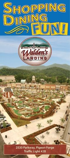 Walden's Landing in Pigeon Forge has over 100,000 square feet of shopping, dining, and fun-filled attractions, and something for the whole family.