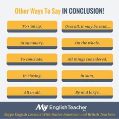 Other Ways To Say IN CONCLUSION!