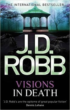 Redheaded Reviews: Visions in Death by J.D. Robb (Nora Roberts)