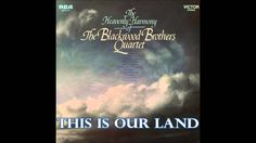 From the vinyl LP The Heavenly Harmony of the Blackwood Brothers Quartet (1969). The Blackwood Brothers at this time were: James Blackwood, Cecil Blackwood, ...