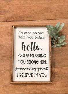 Teacher Signs Discover In Case No One Told you today hello good morning you belong here youre doing great I believe in you; Classroom Signs, Classroom Setting, Classroom Setup, Future Classroom, School Classroom, Classroom Organization, Classroom Management, Behavior Management, Kindergarten Classroom