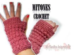 Tutorial crochet: Mitones (guantes sin dedos) Paso a paso