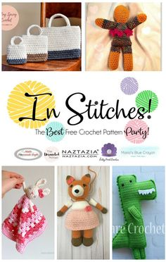 Free Crochet Pattern Party! Crochet gift bags, crochet scrap dolls, crochet loveys and more are featured in this edition of In Stitches!