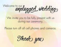 How to have an unplugged wedding: copy 'n' paste wording and templates Wedding Wands, Wedding Ceremony, Our Wedding, Wedding Ideas, Chic Wedding, Wedding Signs, Wedding Wording, Phone Etiquette, Event Planning
