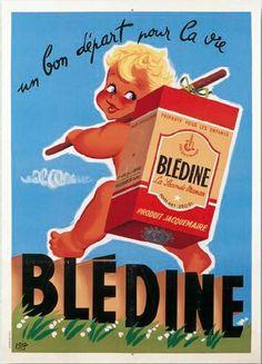 Vintage advertising for children' flour - Bledine Vintage Art Prints, Vintage Artwork, Vintage Posters, Vintage Photos, Old Advertisements, Retro Advertising, Retro Ads, Etiquette Vintage, Entertainment