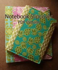 Notebook Slipcover. I like the personalization on one of the images, too. (Color-on-color on the binding strip)