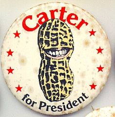 Jimmy Carter presidential campaign button--reminds me of 1976 election--senior year in hs