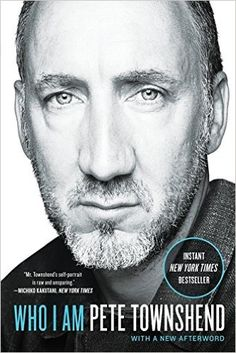 Pete Townshend: who I am by Pete Townshend