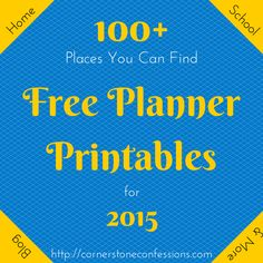 Can't decide what to use for your planner next year? Here are over 100 places you can find FREE planner printables for 2015!