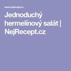Jednoduchý hermelínový salát | NejRecept.cz
