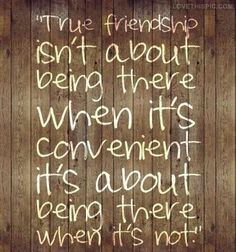 """Friendship -this is so true. and with my ups and downs, I've really been able to separate my """"good"""" friends from my """"fair weather"""" friends!"""