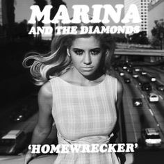 Marina and The Diamonds - Homewrecker (1000×1000)