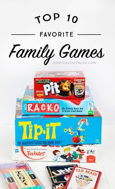 Top 10 favorite games for the whole family to enjoy!