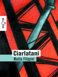 """Ciarlatani"" http://www.blonk.it/book/ciarlatani/"
