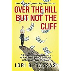 #BookReview of #OvertheHillButNottheCliff from #ReadersFavorite - https://readersfavorite.com/book-review/over-the-hill-but-not-the-cliff  Reviewed by Vernita Naylor for Readers' Favorite  If you are over the age of 40, do you ever feel that your age is fighting against you when you are looking for a job or changing careers? In today's marketplace, it can seem like it's the millennials vs the aging, but aging can work to your benefit, you just need to know how to make it work. In Over the…