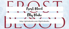 Book Review + Extract // Frostblood by Elly Blake