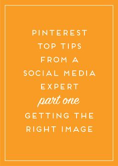 Pinterest Top Tips: Part 1 - Getting the Right Image