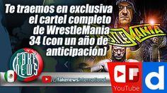 Te traemos en exclusiva el cartel completo de WrestleMania 34 (con un añ...