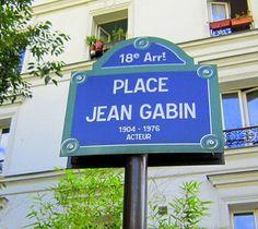 La place Jean-Gabin, 18e arr. Acteur (1904-1976). L'image de l'acteur s'est parfois confondue avec celle, mythique, de ses personnages qui se sont imposés dans l'imaginaire collectif. Grande vedette du cinéma français.