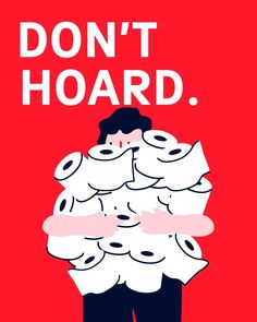 Tips & Advices - Dont Hoard - Corona Virus Illustration by Super. Brand Consultants & Animation by Check it Out Studio Cut Paper Illustration, Teaching English Grammar, Messages, Weird Art, Stop Motion, Graphic Design Typography, Motion Design, Caricature, Character Design