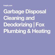 Garbage Disposal Cleaning and Deodorizing   Fox Plumbing & Heating