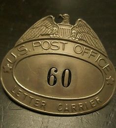 Antique Badge U.S. POST Office POSTAL CARRIER EMPLOYEE Mail 60