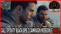 CALL OF DUTY BO3 CAMPAIGN MISSION 5 [BLACK OPS] PART 1 HD