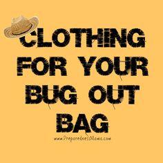Clothing for your Bug Out Bag - PreparednessMama