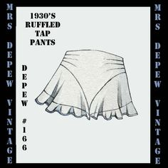Vintage Sewing Pattern 1930's French Ruffled Tap Pants in Any Size Depew 166. $7.50, via Etsy.