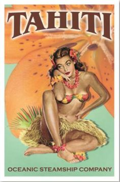 Vintage Oceanic Steamship Company poster promoting travel to Tahiti
