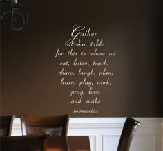 Family Vinyl Wall Decal Gather at our table Vinyl by landbgraphics, $26.00