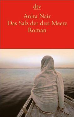 Das Salz der drei Meere: Roman von Anita Nair http://www.amazon.de/dp/3423135077/ref=cm_sw_r_pi_dp_5JRWub0Y1817T